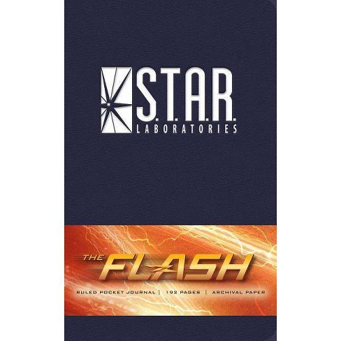 The Flash: S T A R  Labs Ruled Pocket Journal - (Insights Journals) by  Insight Editions (Hardcover)
