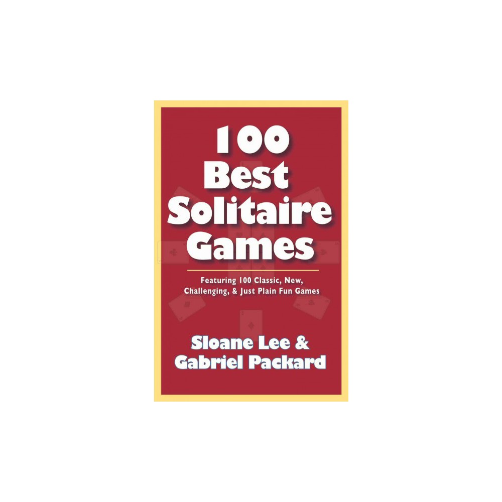 100 Best Solitaire Games (Reprint) (Paperback)