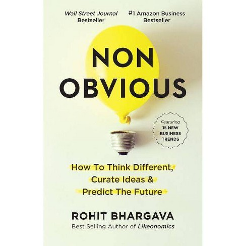 Non-Obvious - (Non-Obvious Trends) by  Rohit Bhargava (Hardcover) - image 1 of 1