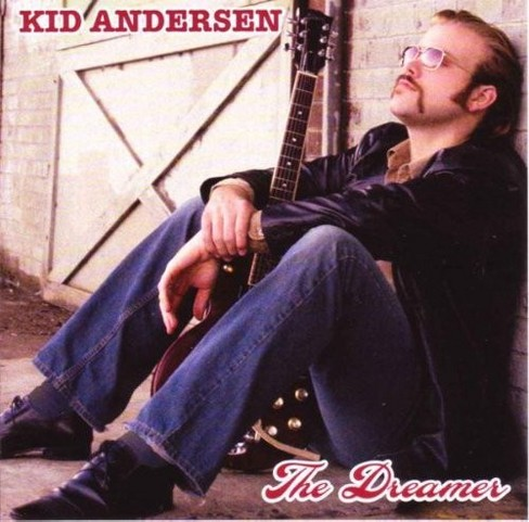Kid Andersen - Dreamer (CD) - image 1 of 1