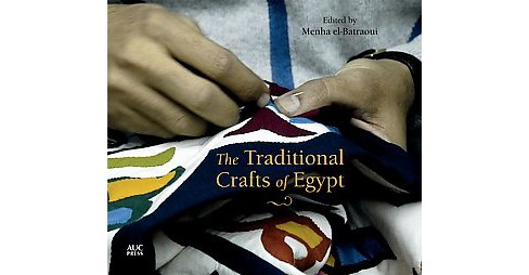 Traditional Crafts of Egypt (Hardcover) - image 1 of 1