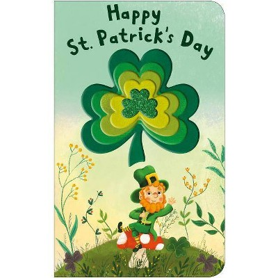 Happy St. Patrick's Day - (Shiny Shapes) by  Roger Priddy (Board Book)