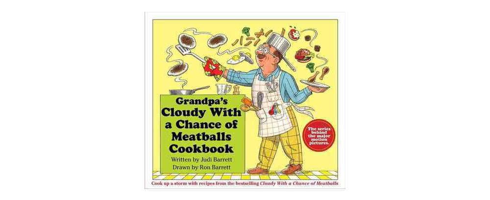 Earth Grandpa's Cloudy With a Chance of Meatballs Cookboo...