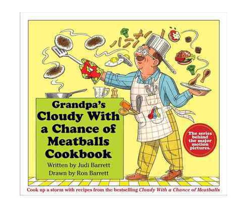 Grandpa's Cloudy With a Chance of Meatballs Cookbook (Hardcover) (Judi Barrett) - image 1 of 4
