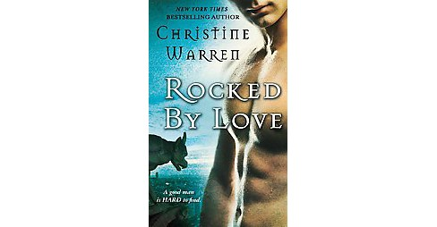 Rocked by Love (Paperback) (Christine Warren) - image 1 of 1