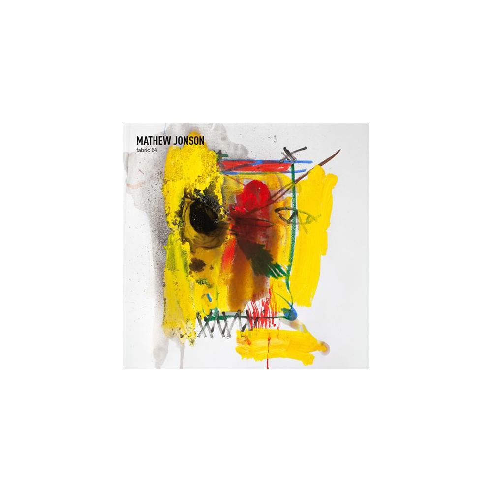 Mathew Jonson - Fabric 84 (CD)