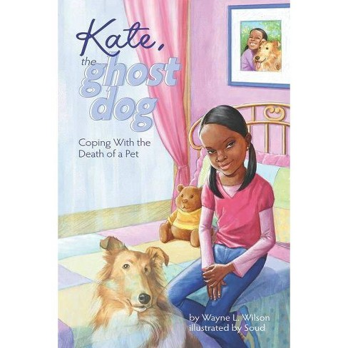 Kate, the Ghost Dog - by  Wayne L Wilson (Paperback) - image 1 of 1