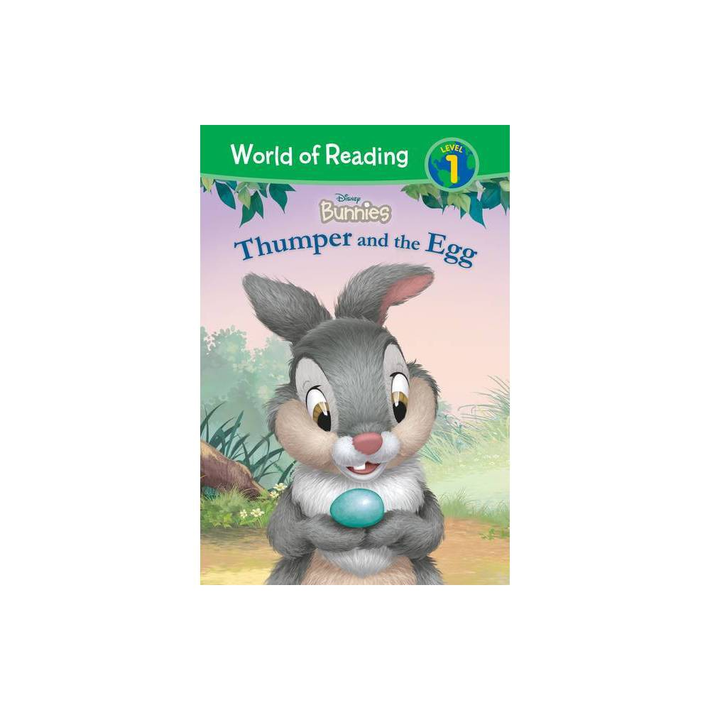 Disney Bunnies: Thumper and the Egg - (World of Reading Level 1) by Brooke Vitale (Hardcover) was $26.99 now $17.29 (36.0% off)