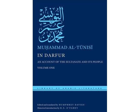 In Darfur : An Account of the Sultanate and Its People - Bilingual by Muhammad Ibn Umar Al-tunisi  - image 1 of 1