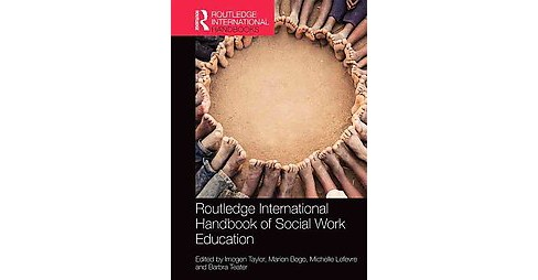 Routledge International Handbook of Social Work Education (Hardcover) - image 1 of 1