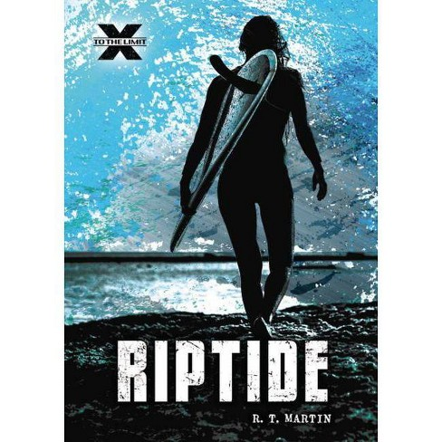 Riptide - (To the Limit) by  R T Martin (Hardcover) - image 1 of 1
