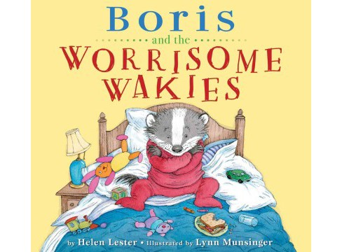 Boris and the Worrisome Wakies (School And Library) (Helen Lester) - image 1 of 1