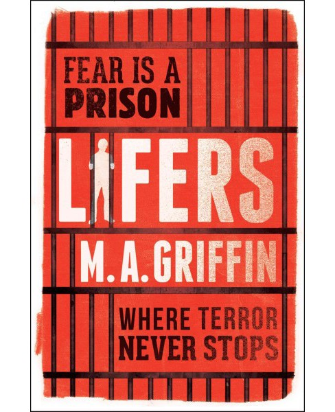 Lifers (Hardcover) (M. A. Griffin) - image 1 of 1