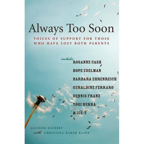 Always Too Soon - by  Allison Gilbert (Paperback) - image 1 of 1