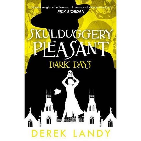 Dark Days - (Skulduggery Pleasant) by  Derek Landy (Paperback) - image 1 of 1