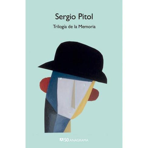 Trilogia de la Memoria - by  Sergio Pitol (Paperback) - image 1 of 1