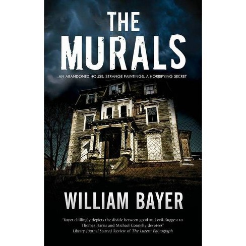 The Murals - by  William Bayer (Paperback) - image 1 of 1