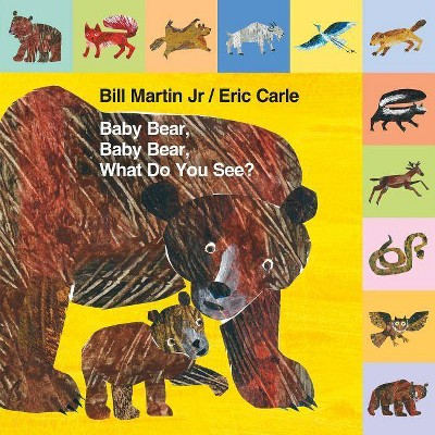 Baby Bear, Baby Bear, What Do You See? (Hardcover)(Jr. Bill Martin)