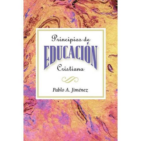 Principios de Educacion Cristiana - (Paperback) - image 1 of 1