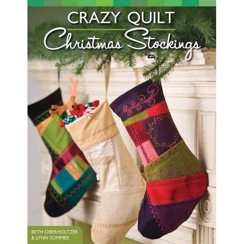 Crazy Quilt Christmas Stockings - (Design Originals) by  Beth Oberholtzer & Lynn Sommer (Paperback) - image 1 of 1