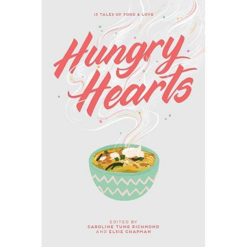 Hungry Hearts - (Hardcover) - image 1 of 1
