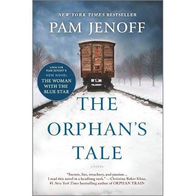 Orphan's Tale -  by Pam Jenoff (Paperback)