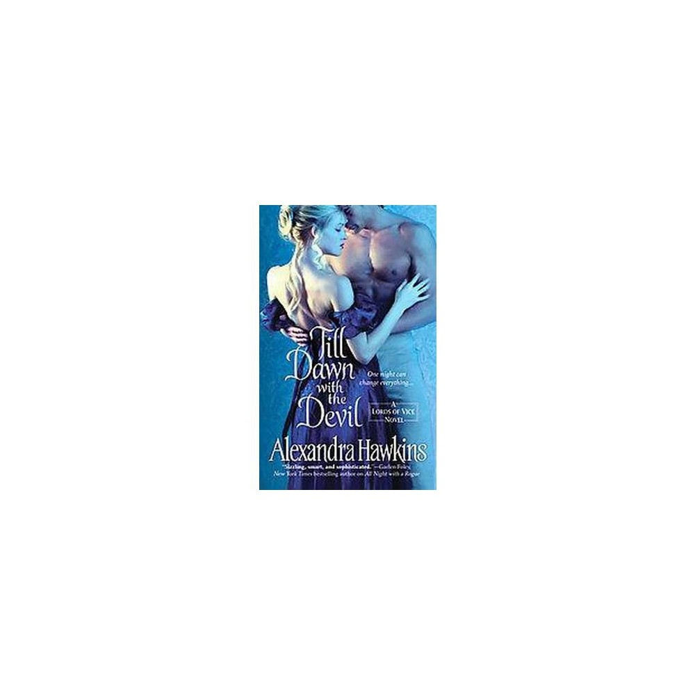 Till Dawn With the Devil (Paperback) by Alexandra Hawkins