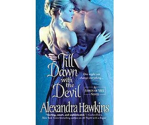 Till Dawn With the Devil (Paperback) by Alexandra Hawkins - image 1 of 1