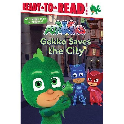 Gekko Saves the City (PJ Masks: Ready to Read, Level 1) - by May Nakamura (Paperback)
