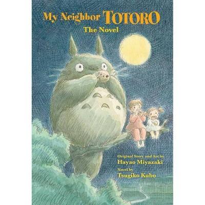 My Neighbor Totoro - (Studio Ghibli Library) by  Tsugiko Kubo (Hardcover)