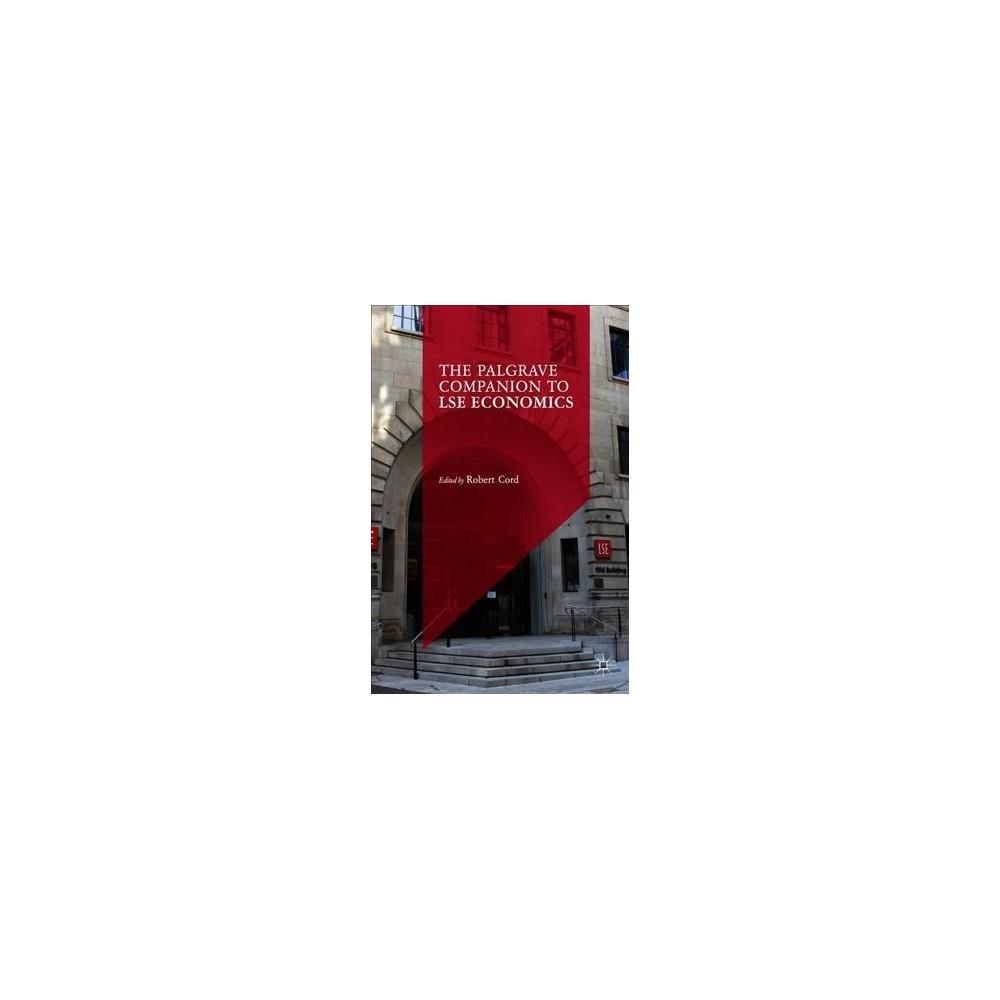 Palgrave Companion to Lse Economics - (Hardcover)