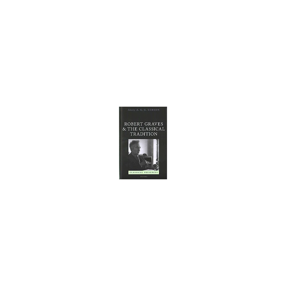 Robert Graves and the Classical Tradition (Hardcover)