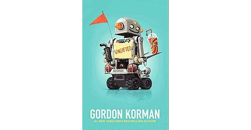 Ungifted (Hardcover) (Gordon Korman) - image 1 of 1