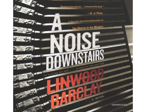 Noise Downstairs : Library Edition -  Unabridged by Linwood Barclay (CD/Spoken Word) - image 1 of 1