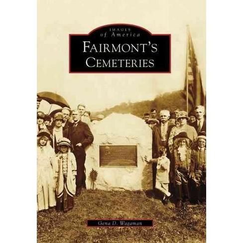 Fairmont's Cemeteries - image 1 of 1
