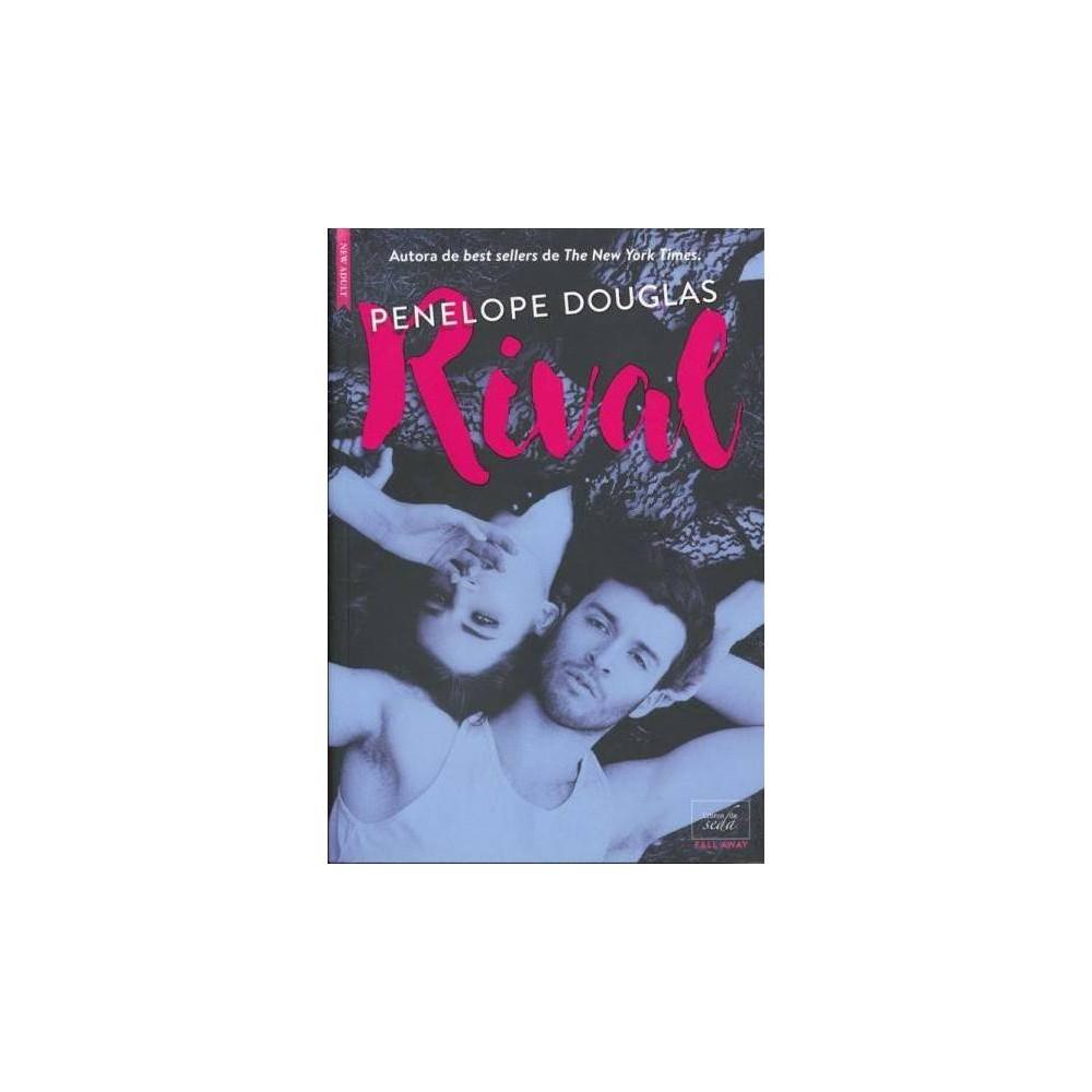 Rival - (Fall Away) by Penelope Douglas (Paperback)