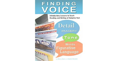 Finding Voice : Introductory Lessons to Teach Reading and Writing of Complex Text (Paperback) (Nancy - image 1 of 1
