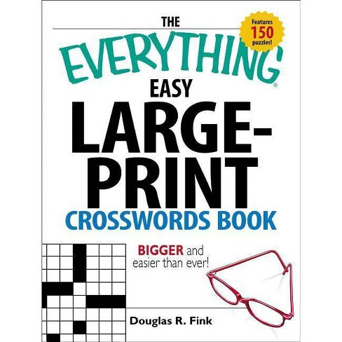 The Everything Easy Large-Print Crosswords Book - (Everything(r)) by  Douglas R Fink (Paperback) - image 1 of 1