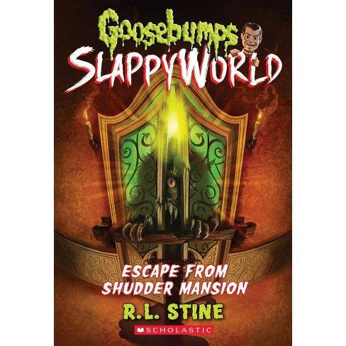 Escape from Shudder Mansion -  (Goosebumps Slappyworld) by R. L. Stine (Paperback) - image 1 of 1