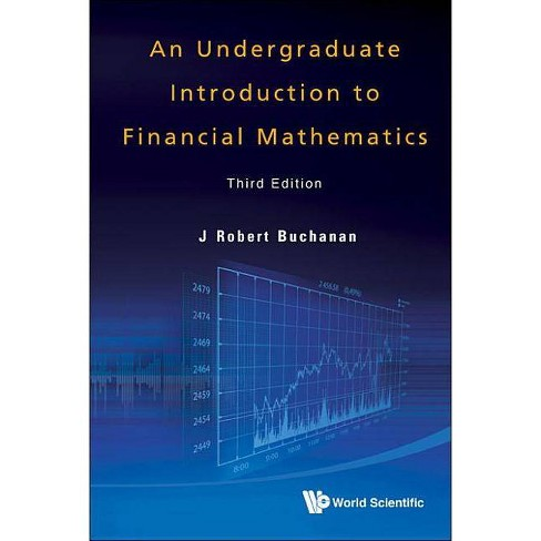 Undergraduate Introduction to Financial Mathematics, an (Third Edition) - 3 Edition (Hardcover) - image 1 of 1