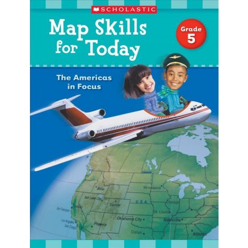 Map Skills for Today: Grade 5 - by  Scholastic Teaching Resources (Paperback) - image 1 of 1