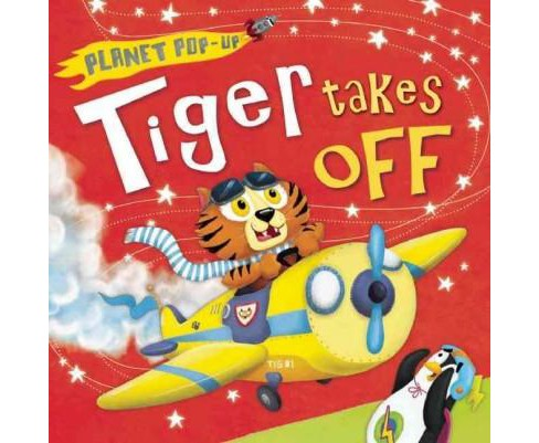 Tiger Takes Off (Hardcover) (Jonathan Litton) - image 1 of 1