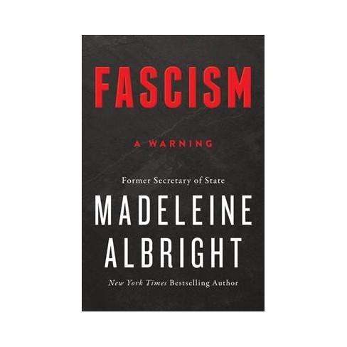 fascism a warning by madeleine korbel albright hardcover target