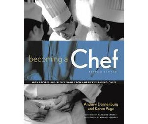 Becoming a Chef (Revised) (Paperback) (Andrew Dornenburg & Karen Page) - image 1 of 1