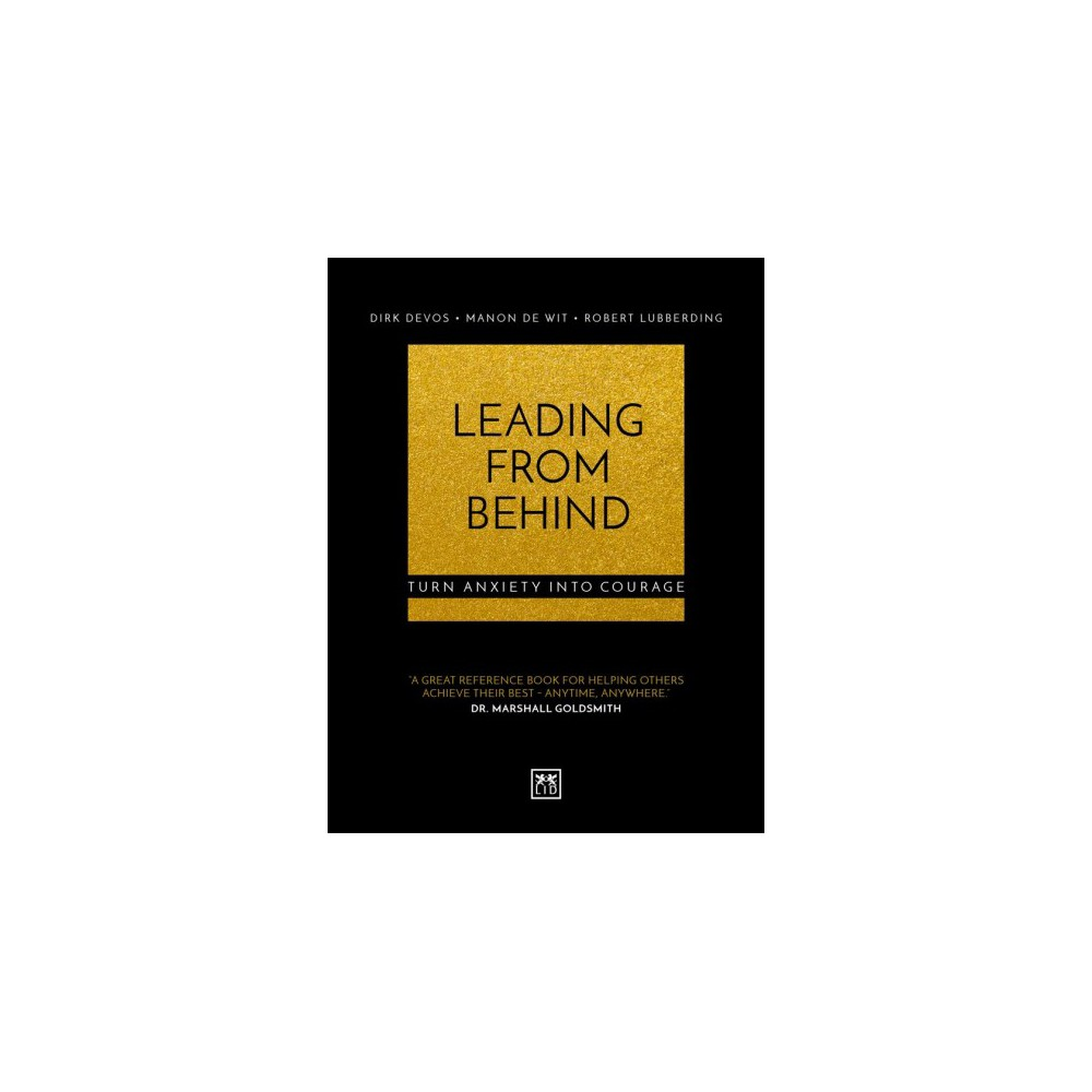 Leading from Behind : Turn Anxiety into Courage - (Paperback)