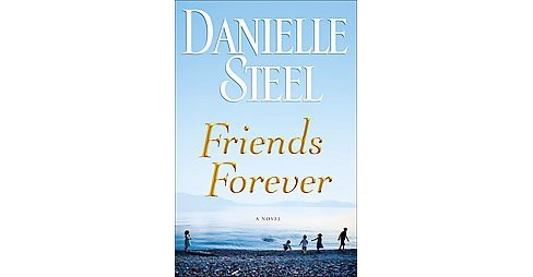 Friends Forever (Large Print) (Paperback) (Danielle Steel) - image 1 of 1