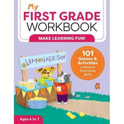 My First Grade Workbook - (My Workbooks) by Brittany Lynch (Paperback)