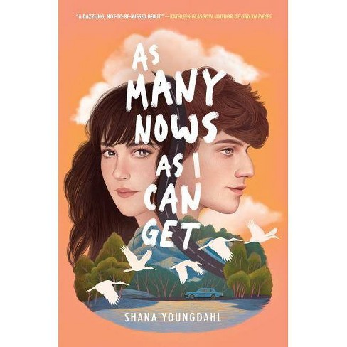 As Many Nows as I Can Get - by  Shana Youngdahl (Hardcover) - image 1 of 1
