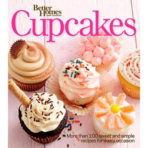 Better Homes and Gardens Cupcakes - (Better Homes & Gardens Cooking) (Paperback) - image 1 of 1