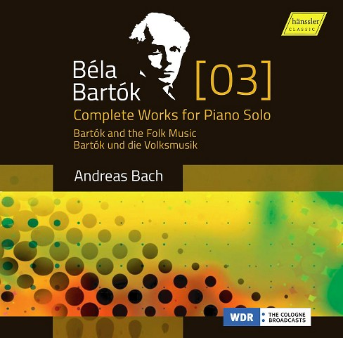 Andreas Bach - Bartok:Complete Works Vol 3 (CD) - image 1 of 1